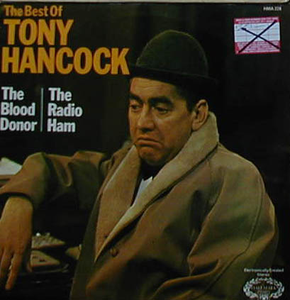Albumcover Tony Hancock - The Best of Tony Hancock: The Blood Donor / The Radio Ham