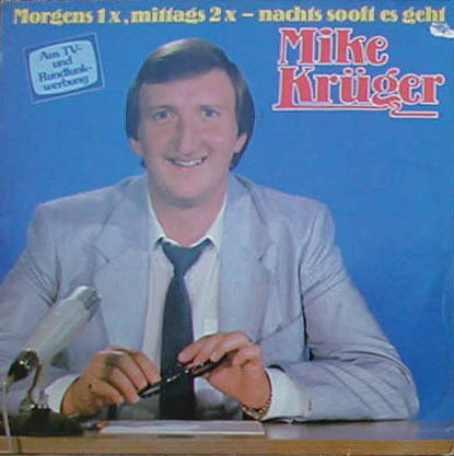 Albumcover Mike Krüger - Morgens 1 x, mittags 2 x - nachts so oft es geht