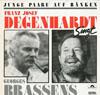 Cover: Franz Josef Degenhardt - Franz Josef Degenhardt / Junge Paare auf Bänken - Franz Josef Degenhardt singt Georg Brassens