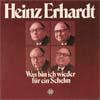 Cover: Heinz Erhardt - Heinz Erhardt / Was bin ich heute wieder für ein Schelm (DLP)