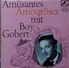 Cover: Gobert, Boy - Am�santes, Amour�ses mit Boy Gobert (25 cm)