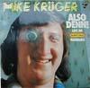Cover: Mike Krüger - Mike Krüger / Also Denn - Live im Danny s Pan, Hamburg