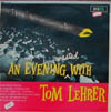 Cover: Tom Lehrer - Tom Lehrer / An Evening Wasted With Tom Lehrerr - recorded during a concert performance