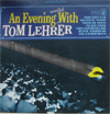 Cover: Lehrer, Tom - An Evening Wasted With Tom Lehrerr - recorded during a concert performance