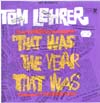 Cover: Tom Lehrer - That  Was The Year That Was - TW3 Songs & other Songs of the Year