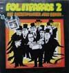 Cover: Pol(h)itparade - Pol(h)itparade / Pol(h)itparade 2 : Die Liedermacher aus Bonn mit Karl Schiller, Franz Josef Strauss, Gerhard Schröder, Helmut Schmidt, Walter Scheel, Willy Brand