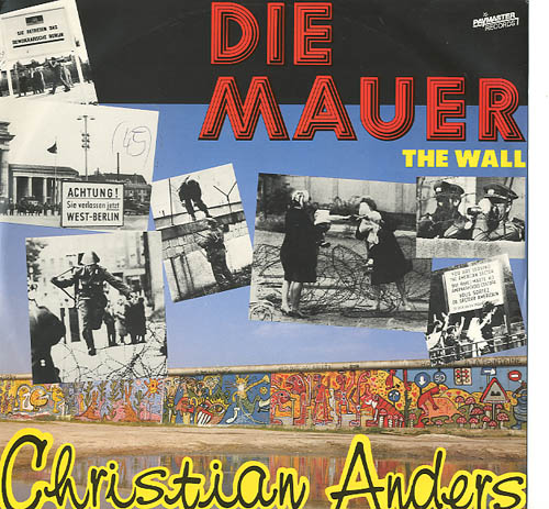 Albumcover Christian Anders - Die Mauer / The Wall (Maxi)