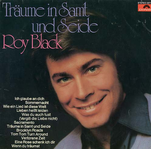 herberts oldiesammlung secondhand lps roy black tr ume in samt und seide lp. Black Bedroom Furniture Sets. Home Design Ideas