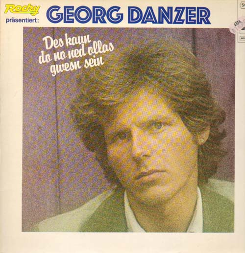 Albumcover Georg Danzer - Des kaun do no net ollas gwesn sein