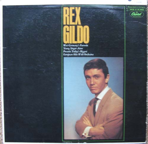Albumcover Rex Gildo - Rex Gildo - West Germany´s Favorite Young Singer - Actor Presents Todays European Hits with Orchestra (Recorded in Cologne)