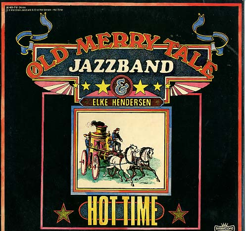 Albumcover Old Merry Tale Jazzband - Hot Time
