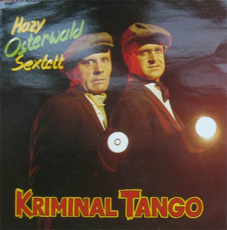 Hazy Osterwald - Kriminal Tango - Quelle: secondhandlps.de