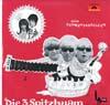 Cover: Die 3 Spitzbuam - Die 3 Spitzbuam / Neue Schmähtandeleiein
