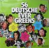 Cover: Verschiedene Interpreten - Verschiedene Interpreten / 56 deutsche Evergreens (Doppel-LP)