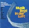 Cover: TELDEC Informations-Schallplatte - TELDEC Informations-Schallplatte / Musik liegt in der Luft