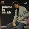 Cover: Adamo - Adamo / So bin ich