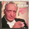 Cover: Hans Albers - Hans Albers / Hoppla Jetzt komm ich (DLP)