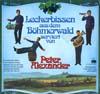 Cover: Peter Alexander - Peter Alexander / Leckerbissen aus dem Böhmerwald