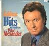 Cover: Peter Alexander - Peter Alexander / Goldene Hits neu serviert von Peter Alexander