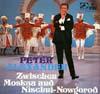 Cover: Peter Alexander - Peter Alexander / Zwischen Moskau und Nischni-Nowgorod