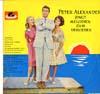 Cover: Peter Alexander - Peter Alexander / Peter Alexander singt Melodien zum Verlieben