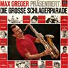 Cover: Ariola Sampler - Ariola Sampler / Max Greger präsentiert: Die grosse Schlagerparade