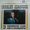Cover: Charles Aznavour - Charles Aznavour / Charles Aznavour in Deutschland