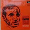 Cover: Charles Aznavour - Charles Aznavour / König des Chansons  - singt in Deutsch und Französisch