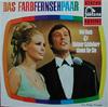 Cover: Vivi Bach und Dietmar Schönherr - Vivi Bach und Dietmar Schönherr / Das Farbfernsehpaar