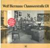 Cover: Wolf Biermann - Wolf Biermann / Chausseestrasse 131