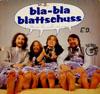 Cover: Gebrüder Blattschuss - Gebrüder Blattschuss / bla-bla blattschuss