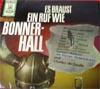 Cover: Verschiedene Interpreten - Verschiedene Interpreten / Es braust ein Ruf wie Bonner-Hall