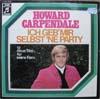 Cover: Howard Carpendale - Howard Carpendale / Ich geb mir selbst ne Parrty - 12 neue Titel für seine Fans