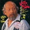 Cover: Karl Dall - Karl Dall / Knall auf Fall - Seine Hits und Blödeleien aus Dall-As und Verstehen Sie Spass