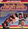 Cover: Deutsche Sampler 70er und 80er Jahre - Deutsche Sampler 70er und 80er Jahre / Die deutsche High Life