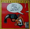 Cover: Erste Allgemeine Verunsicherung (EAV) - Erste Allgemeine Verunsicherung (EAV) / Geld oder Leben