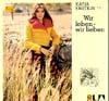 Cover: Katja Ebstein - Katja Ebstein / Wir leben - wir lieben