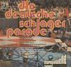Cover: Verschiedene Interpreten - Verschiedene Interpreten / Die deutsche Schlagerparade  (1972) - Europawelle Saar, Saarbrücken