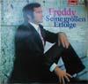 Cover: Freddy (Quinn) - Freddy (Quinn) / Seine großen Erfolge (DLP)