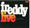 Cover: Freddy (Quinn) - Freddy (Quinn) / Live - Ausschnitte aus der großen Freddy Europa-Tournee