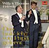 Cover: Thomas Fritsch - Thomas Fritsch / Das hab ich von Papa gelernt (mit Vater Willy Fritsch)
