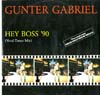 Cover: Gunter Gabriel - Hey Boss 90 (Maxi-Single)