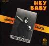 Cover: Harry Glück - Harry Glück / Hey Baby - Der Rocker