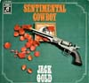 Cover: Jack Gold - Jack Gold / Sentimental Cowboy