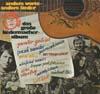 Cover: Liedermacher - Liedermacher / Andere Worte - andere Lieder - Das große Liedermacheralbum  (DLP)