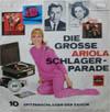 Cover: Ariola Sampler - Ariola Sampler / Die große Ariola Schlagerparade  <br>10 Spitzenschlager der Saison
