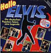 Cover: Elvis Hits in Deutsch - Hallo Elvis - Die deutschen Popstars feiern eine Legende <br> Die LP zur grossen Fernsehrschau in der ARD