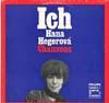 Cover: Hana Hegerova - Hana Hegerova / Ich Hana Heerova Chansons