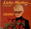 Cover: Heino - Heino / Liebe Mutter ... Ein Blumenstrauß, der nie verwelkt