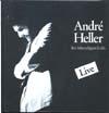 Cover: Andre Heller - Andre Heller / Bei lebendigem Leib